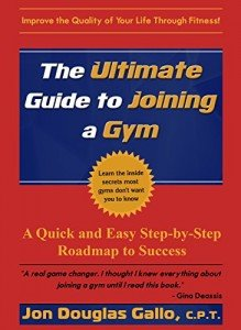 The Ultimate Guide to Joining a Gym
